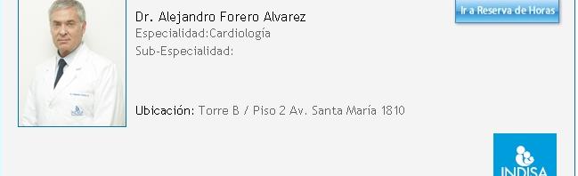 Alejandro Jorge Forero Alvarez, torturador, actual Jefe de Cardiología de la Clínica Indisa