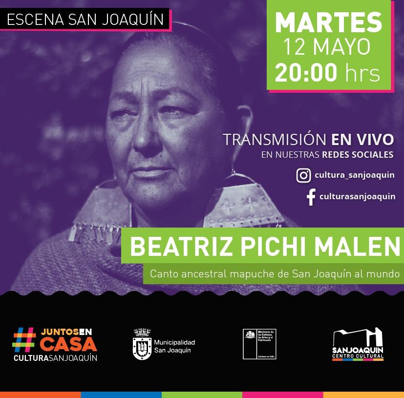 Beatriz Pichi Malen:  Canto ancestral mapuche de San Joaquín al mundo