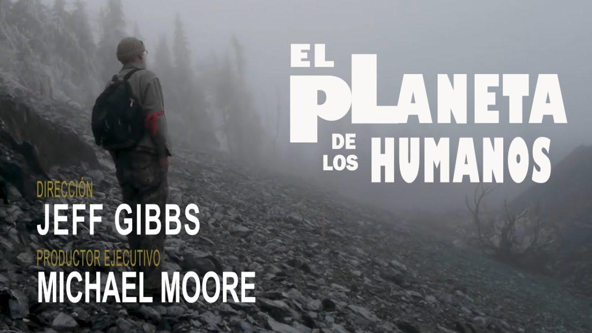 """Documental: """"El planeta de los humanos"""""""