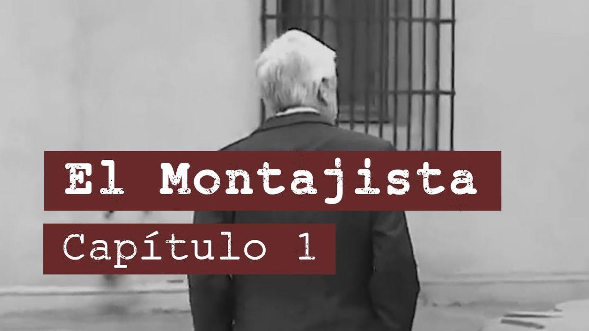 """El Montajista – Capítulo 1 """"El Oasis"""""""