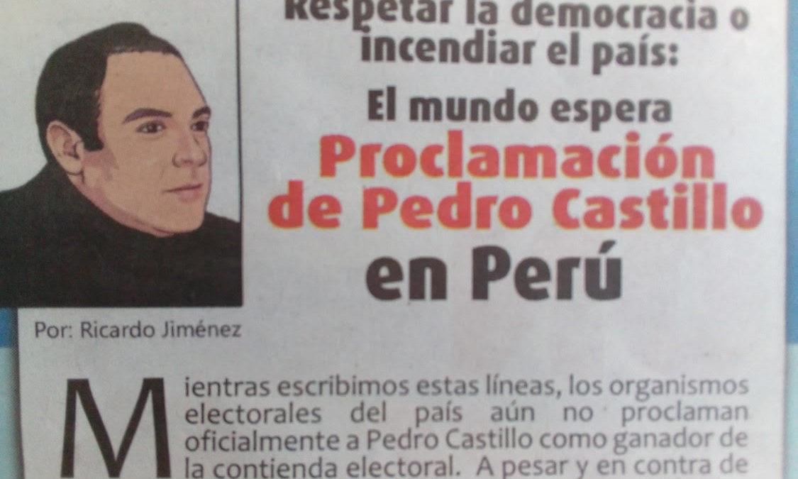 Respetar la democracia o incendiar el país: El mundo espera proclamación de Pedro Castillo en Perú