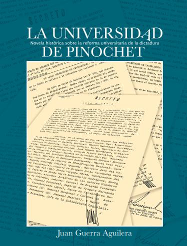 Novela «La Universidad de Pinochet»