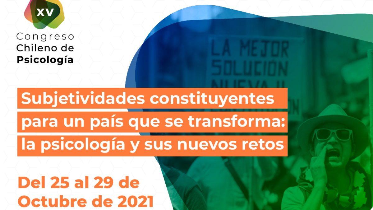 """""""Subjetividades constituyentes para un país que se transforma: la psicología y sus nuevos retos"""""""